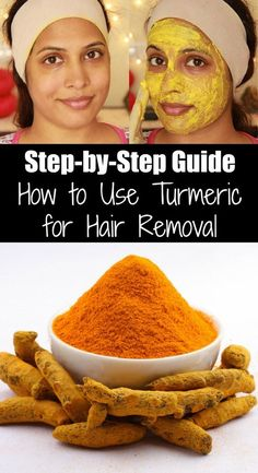 How to Use Turmeric for Hair Removal Special Mask