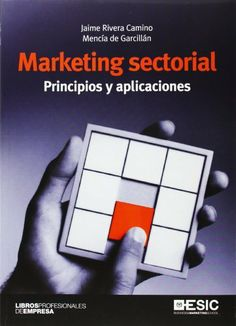 Marketing sectorial. Principios y aplicaciones (Libros Profesionales) de Jaime Rivera Camino. Máis información no catálogo: http://kmelot.biblioteca.udc.es/record=b1515216~S1*gag