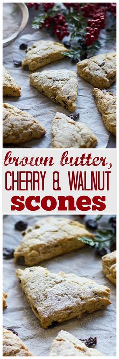 Brown Butter, Dried Cherry and Walnut Scones - Scones are SO much easier to make than you would think!