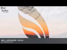 A&Z vs. Keyplayer - Drosia (Original Mix) [OUT NOW] - YouTube