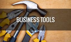 4 great Business Tools to help get the Job Done