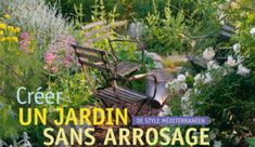 """Livre : """"Créer un jardin de style méditerranéen sans arrosage"""""""