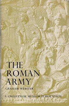 The Roman Army by Graham Webster http://www.amazon.com/dp/0903235021/ref=cm_sw_r_pi_dp_VD2cvb0TM82TQ