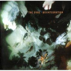 The Cure :: Disintegration