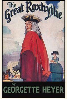 The Great Roxhythe by Georgette Heyer