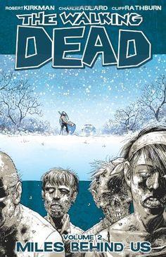 The Walking Dead, Vol. 2: Miles Behind Us  Sale Price: $7.99