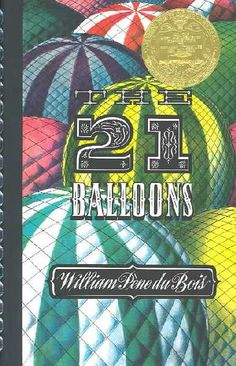 The Twenty One Balloons   by William Pene Dubois