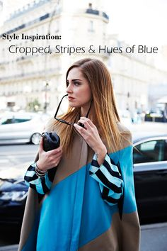 Style Inspiration: Cropped, Stripes & Hues of Blue