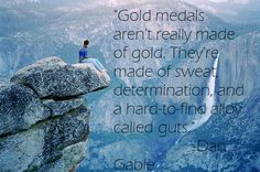 """""""Gold medals aren't really made of gold..."""""""