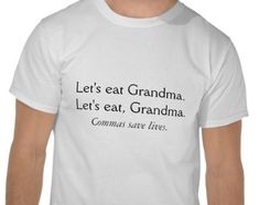 These grammar jokes will have you on the floor they are so ridiculous! Let's Eat Grandma, Grammar Jokes, Mens Tops, Learning, Humor, Study, Teaching, Studying, Education