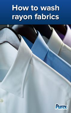 Fabric Care Tips: How to Wash Rayon Fabrics - By Purex