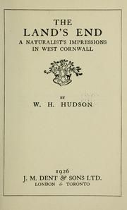 'THE LAND'S END - A NATURALIST'S IMPRESSIONS IN WEST CORNWALL' (1908) | W. H. Hudson ✫ღ⊰n