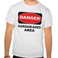 HARDHEADED SHIRT T Shirt, Hoodie Sweatshirt