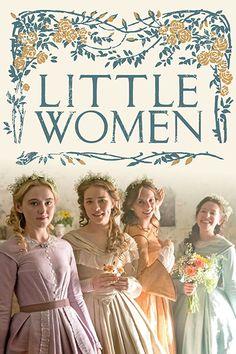 Little Women 2017 - Kathryn Newton, Maya Hawke, Willa Fitzgerald, Annes Elwy, Emily Watson, Jonah Hauer-King...