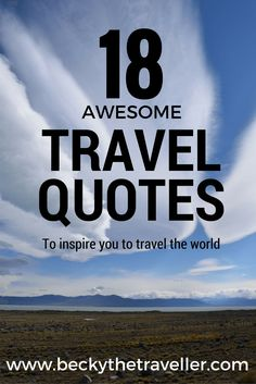 My favourite travel quotes to inspire you to travel. Feel like you need some travel motivation, these will help give you a boost to book that trip! Travel inspiration | Quotes | World traveller | Travel quotes | Awesome travel quotes | Best quotes | Motivational quotes |