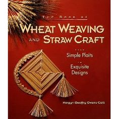 wheat weaving book 1