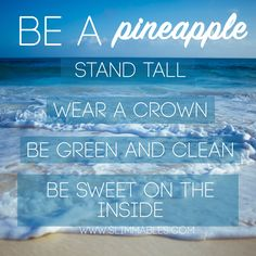 Pineapples know what's up.