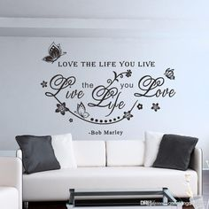 Free shipping, $4.7/Piece:buy wholesale Bob Marley Quote Love The Life You Live Vine Art Wall Sticker Decals Decor from DHgate.com,get worldwide delivery and buyer protection service.