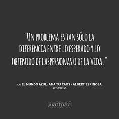 """"""" El mundo azul. Ama tu caos"""", de Albert Espinosa ."""