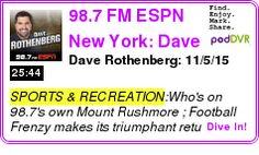 #SPORTS #PODCAST  98.7 FM ESPN New York: Dave Rothenberg    Dave Rothenberg: 11/5/15    LISTEN...  http://podDVR.COM/?c=33a4d3fa-2fec-a1d4-f58f-65929ba04dfb