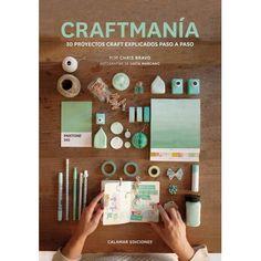 Craftmanía by Chris Bravo published by Calamar Ediciones. Tapas, Pink Parties, Cute Diys, Book Cover Design, Book Crafts, Washi Tape, Scrapbook Paper, Scrapbooking, 30