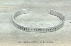 READY TO SHIP!  Faith Hope Love with Cross Design - Stackable Hand Stamped Cuff Bracelet - Aluminum