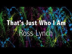 Austin & Ally - That's Just Who I Am (Lyrics)
