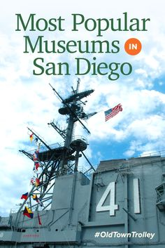 Make sure these San Diego museums are on your travel itinerary! #OldTownTrolley