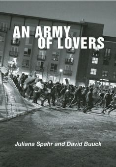 FICTION: An Army of Lovers by Juliana Spahr and David Buuck (City Lights Books)