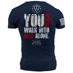 Walk Into Hell T-Shirt- Grunt Style Enlisted Nine Midnight Navy Tee Sh – Star Spangled 1776 Design T Shirt, Shirt Designs, Polo T Shirts, Cool Shirts, Grunt Style Shirts, Shirt Style, Navy Tees, Country Shirts, Look Cool