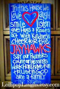 Kansas Jayhawks In This House We hand painted sign. $17.00, via Etsy.