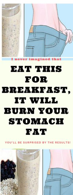 Eat This For Breakfast, It Will Burn Your Stomach Fat!!!