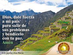 #FraseAnaMaría: Dios, dale fuerza a mi país para salir de sus problemas y bendícelo con tu paz. Amén