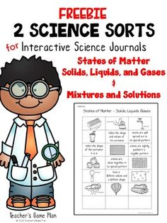 "2 States of MatterInteractive Science SortsThese two sorts are included in my paid product ""20 Science Sorts"". Use these two sorts in your States of Matter unit to identify solids, liquids, and gases and mixtures and solutions. Each sort has three pages:  student copy, sorting mat, and answer key."