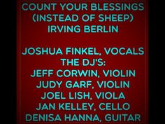 COUNT YOUR BLESSINGS (INSTEAD OF SHEEP) JOSHUA FINKEL VOCALS Irving Berlin, The Dj, Taken For Granted, Current Events, Concerts, Counting, Blessings, Sheep, Acting