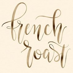 French Roast - hand lettering modern calligraphy  #coffeeletteringchallenge #frenchroast #watercolor #☕️ #leftyscriptbrushes