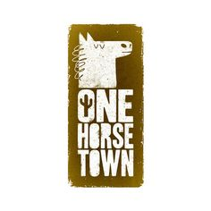 one horse town logo - a photo on Flickriver ❤ liked on Polyvore