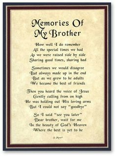 Discover and share Missing My Brother In Heaven Quotes. Explore our collection of motivational and famous quotes by authors you know and love. Brother Birthday Quotes, Birthday Quotes For Him, Big Brother Quotes, Brother Poems From Sister, Sister Friends, Brother Sayings, Happy Birthday Brother From Sister, Brother Brother, Daughter Poems