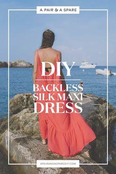 A Pair & A Spare | DIY Backless Silk Maxi Dress