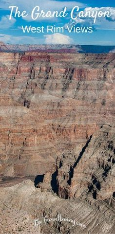 Grand Canyon West Rim Views. Tips for visiting and driving directions from Hoover Dam