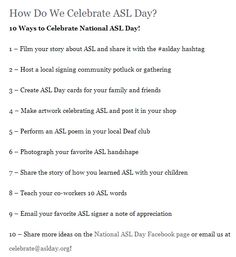 A list of 10 ways to celebrate national asl day.