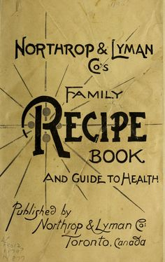 Northrup and Lyman Co.'s family recipe book and...