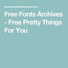 Free Fonts Archives - Free Pretty Things For You