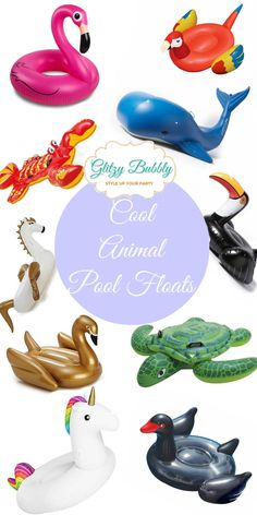 Cool Animal Pool Floats – Glitzy Bubbly Party Ideas Blog
