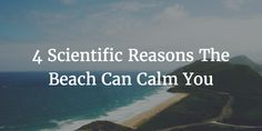 Science Explains How The Beach Can Change Our Brains And Mental Health