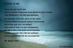 M.Martí i Pol Grief, Letting Go, Let It Be, Words, Quotes, Inspirational, Frases, Dads, Amor