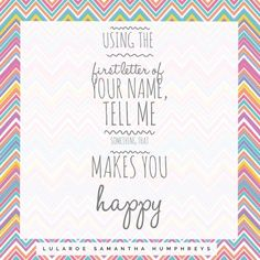 LuLaRoe Engagement post- What makes you happy?