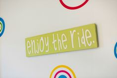 Enjoy the Ride Nursery Art - perfect for this carnival-themed nursery and a good reminder for parents, too!