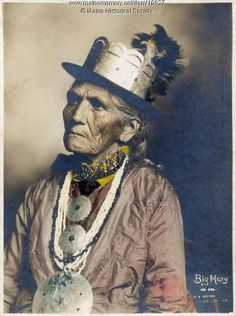 Portrait of Big Mary, Pleasant Point, 1901. Eastport photographer Charles E. Brown took the hand-tinted portrait of Big Mary. She was a Passamaquoddy Indian and the second wife of long-time Passamaquoddy chief Sopiel Selmore. Item # 10927 on Maine Memory Network