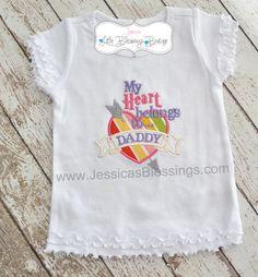 Valentine Shirt - My Heart belongs to Daddy. via Etsy.